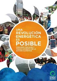 Informe - Una revolución energética es posible: paraísos fiscales y financiamiento de la acción climática