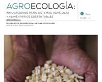 Agroecología: innovaciones para sistemas agrícolas y alimentarios sustentables