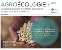Agroécologie: innover pour des systèmes alimentaires et une agriculture durables Resume Executif